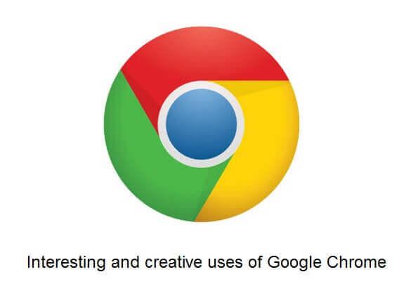 Interesting Use of Google Chrome